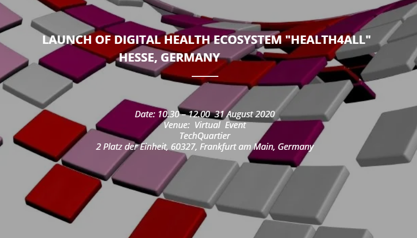 "Launch of Digital Health Ecosystem ""Health4All"", Hesse, Germany"