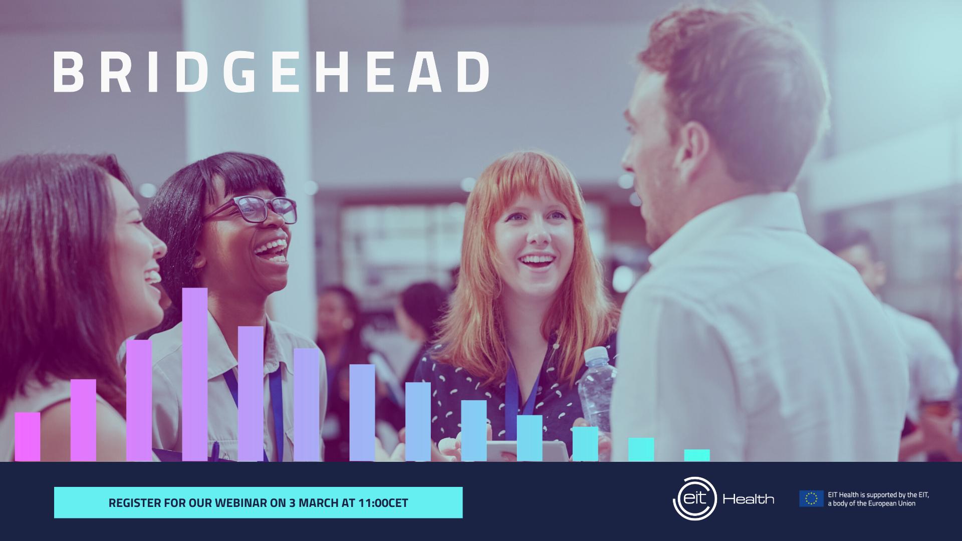 EIT Health Bridgehead Webinar 2021