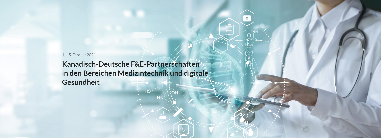 Kanadisch-deutsche F&E-Veranstaltung im Bereich Medizintechnik und digitale Gesundheit