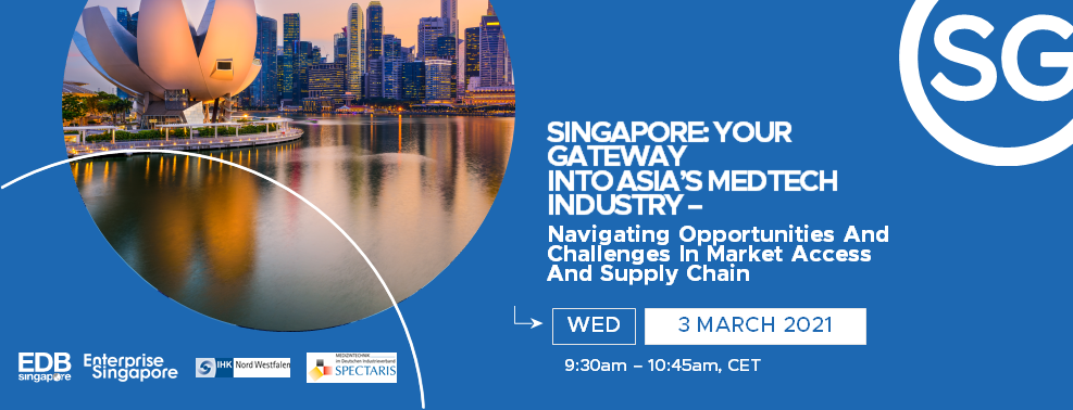 "Webinar: ""Singapore: Your Gateway into Asia's Medtech Industry"""