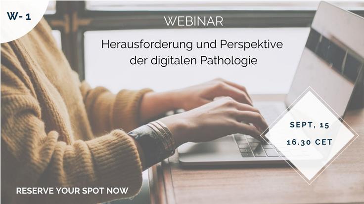 Webinar: Herausforderung und Perspektive der digitalen Pathologie