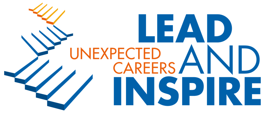 Lead & Inspire – Unexpected Careers